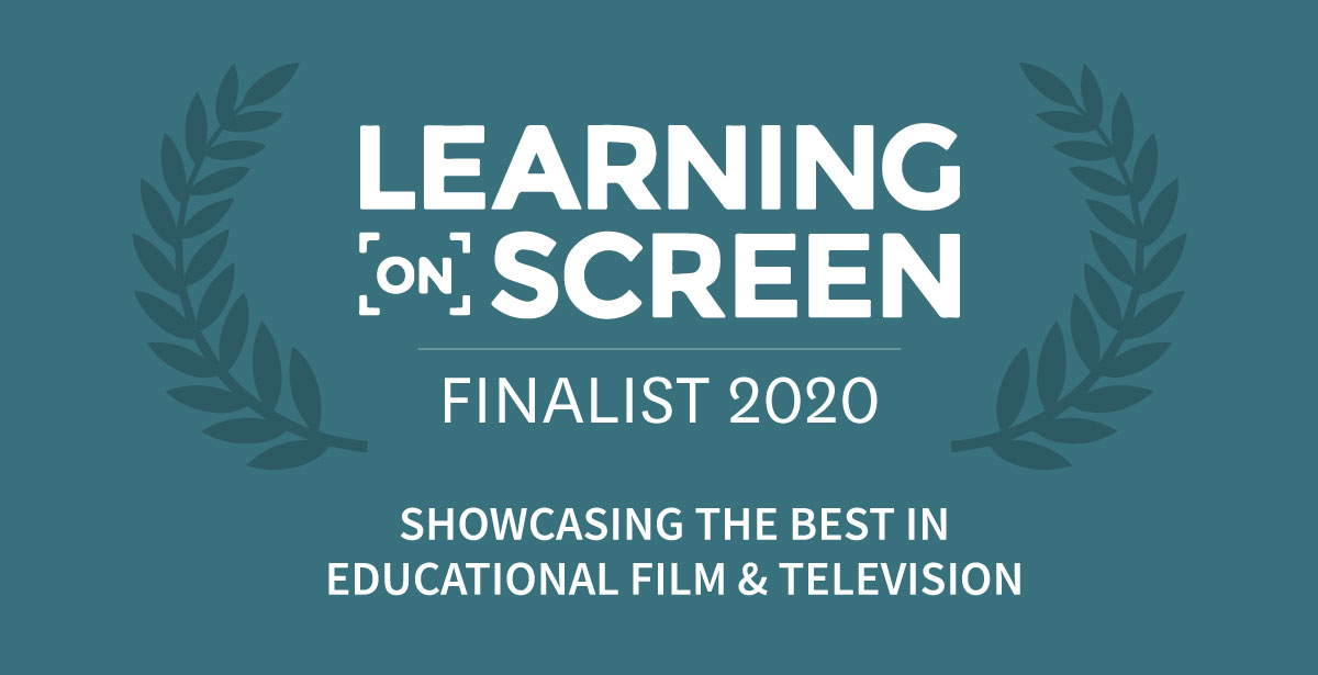 2020 Finalist for the Learning on Screen Awards